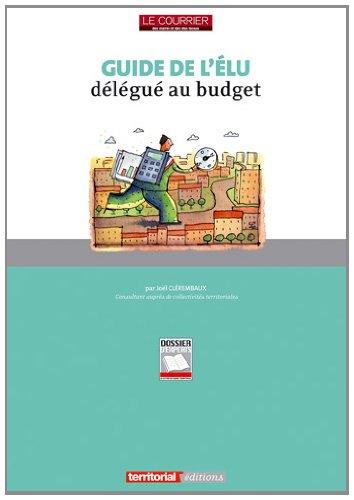 9782818603284: Guide de l'Elu Delegue au Budget