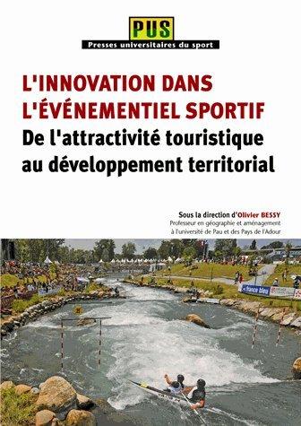 9782818606384: L'innovation dans l'événementiel sportif : De l'attractivité touristique au développement territorial