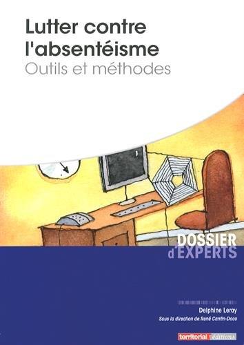 9782818606896: Lutter Contre l'Absenteisme - Outils et Methodes