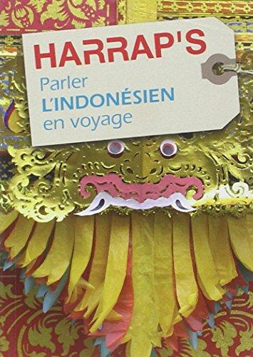 9782818701553: Parler l'Indonésien en voyage édition 2011