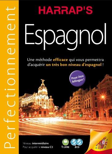 9782818702413: Harrap's m�thode Perfectionnement Espagnol 2CD + livre