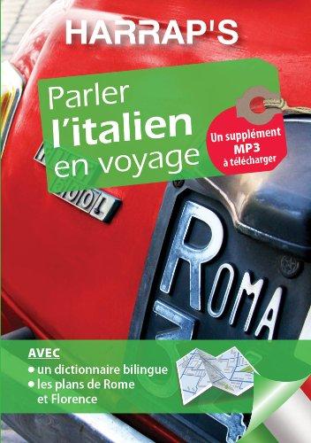 PARLER L'ITALIEN EN VOYAGE: COLLECTIF