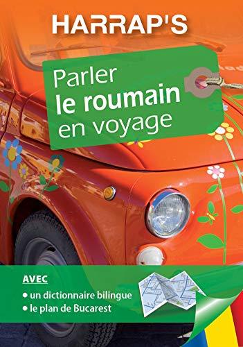 9782818703304: Harrap's parler le roumain en voyage - Romanian phrasebook for French speakers (Romanian Edition)