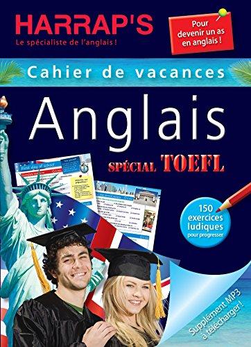 9782818703359: Harrap's Cahier de vacances - Anglais - Spécial TOELF (+ Supplément MP3 à télécharger)