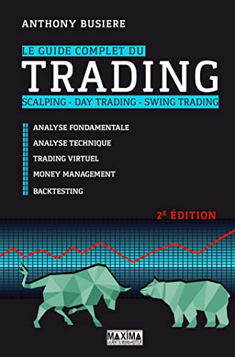 9782818808511: Le guide complet du trading - scalping - Day trading - Swing trading 2e édition