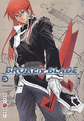 9782818900208: Broken Blade T05 (BAMB.DOKI DOKI)