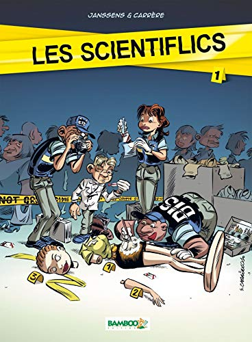 9782818900383: Les scientiflics, Tome 1 (French Edition)