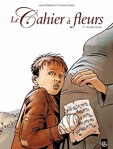 9782818903162: Le cahier à fleurs T02 Dernières mesures (BAMB.GD.ANGLE)