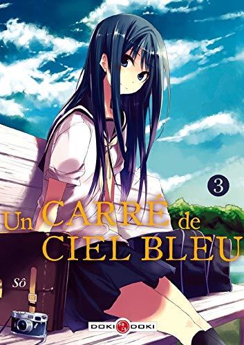 9782818906064: Un carré de ciel bleu, Tome 3 :