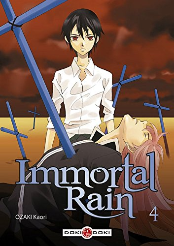 IMMORTAL RAIN T.04: OZAKI KAORI