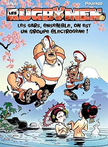 9782818908341: Les Rugbymen - tome 10 - Les gars, ensemble, on est un groupe électrogène !: Les gars, ensemble, on est un groupe electrogene !