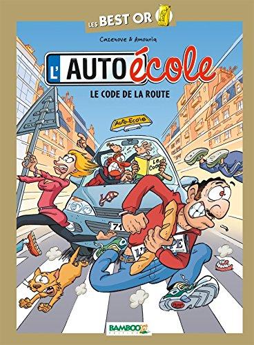 9782818920671: L'auto-école : Le Code de la route