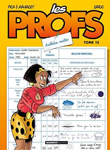 9782818921364: Les profs T15