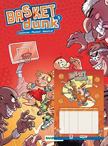9782818921630: Basket Dunk, Tome 5 :