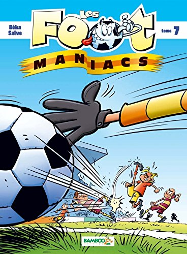 9782818922958: LES FOOT MANIACS T7 TOP HUMOUR 2012