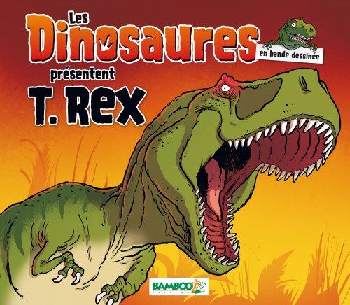 9782818923658: Les dinosaures en bande dessinée : T.Rex : Coffret spécial T. Rex : 1 BD documentaire + 1 kit de fouilles