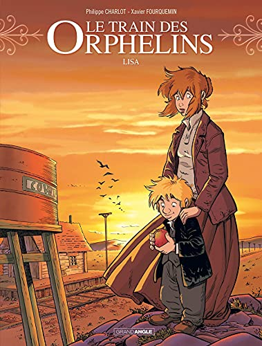 TRAIN DES ORPHELINS (LE) T.03 : LISA: CHARLOT PHILIPPE