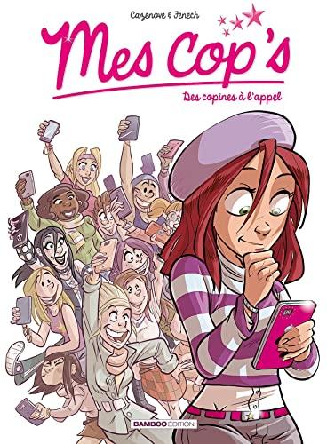 9782818924631: Mes cop's - tome 01: Des copines à l'appel