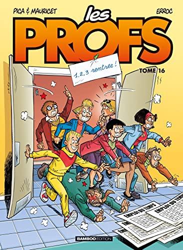 9782818925317: Les Profs - tome 16 - 1,2,3 rentrée !