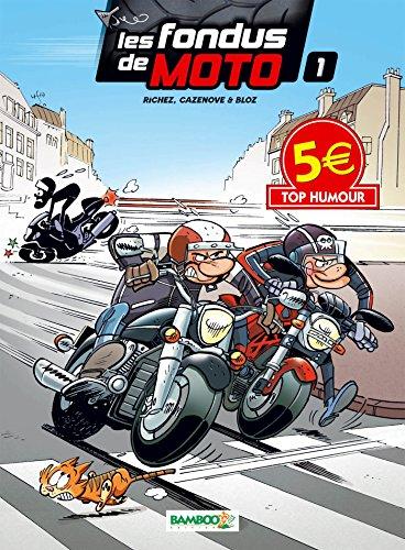 9782818926208: LES FONDUS DE MOTO T1 TOP HUMOUR 2014