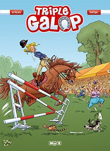 TRIPLE GALOP T.01: DU PELOUX BENO�T