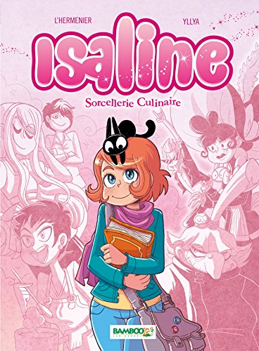 9782818931257: Isaline, Tome 1 : Sorcellerie culinaire