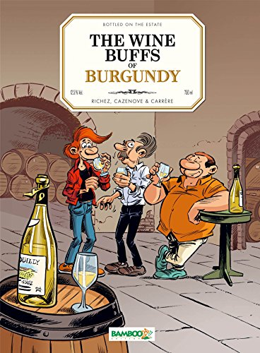 9782818931967: The Wine Buffs of Burgundy