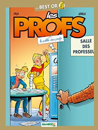 9782818932049: Les Profs - Best Or - Salle des profs (BAMB.LES PROFS)