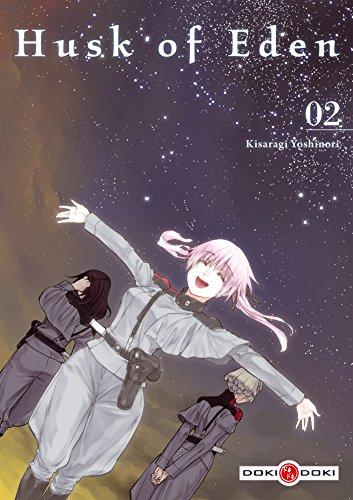HUSK OF EDEN T.02: KISARAGI HIROTAKA