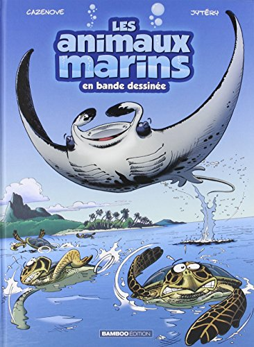9782818932322: LES ANIMAUX MARINS T3