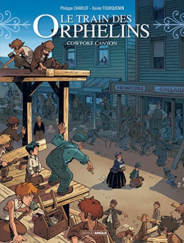 TRAIN DES ORPHELINS (LE) T.05 : COWPOKE CANYON: CHARLOT PHILIPPE