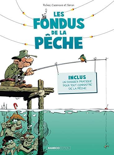 9782818933350: Les Fondus de la pêche - tome 01