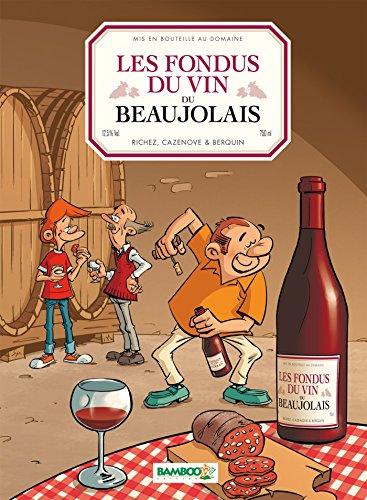 9782818934098: Les Fondus du Vin du Beaujolais