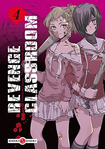 REVENGE CLASSROOM T.04: YAMAZAKI KARASU