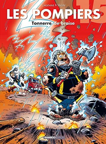 9782818934197: Les Pompiers - tome 15 - Tonnerre de braise