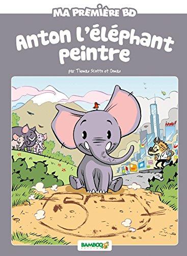 9782818934227: ANTON L'ELEPHANT PEINTRE