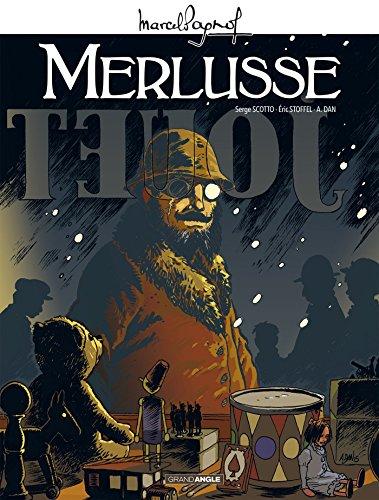 9782818934852: M. Pagnol en BD : Merlusse - histoire complète