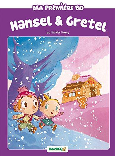HANSEL ET GRETEL N.É.: DOMECQ MATHILDE