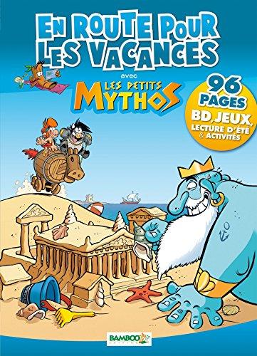 PETITS MYTHOS (LES) : EN ROUTE POUR LES VACANCES: COLLECTIF