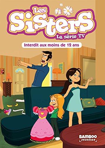 9782818943632: Les Sisters - La Série TV - T05: Interdit aux moins de 12 ans