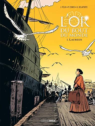 9782818967294: L'Or du bout du monde - vol. 01/2: Laureen