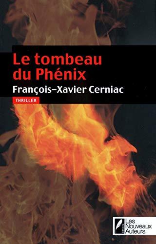 9782819500735: Le tombeau du Phenix