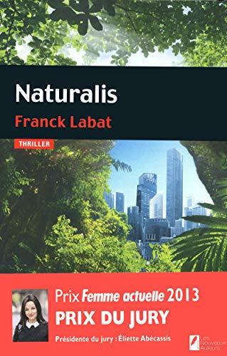 9782819503255: Naturalis : Prix femme actuelle 2013