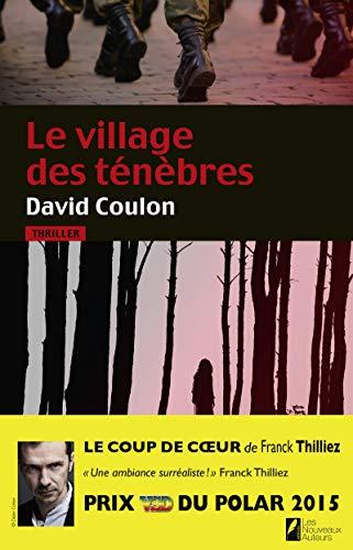 9782819503958: Le village des ténèbres. Prix VSD 2015. Coup de coeur Franck Thilliez