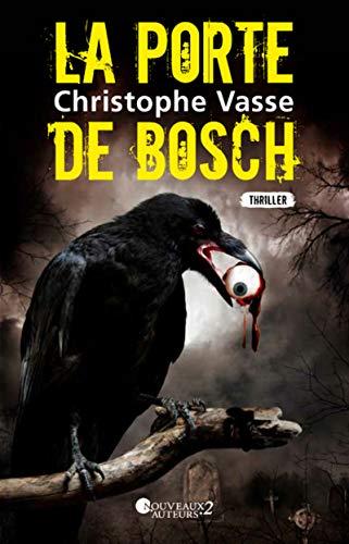 9782819505976: La porte de Bosch