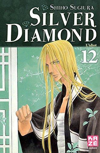 SILVER DIAMOND T.12: SUGIURA SHIHO