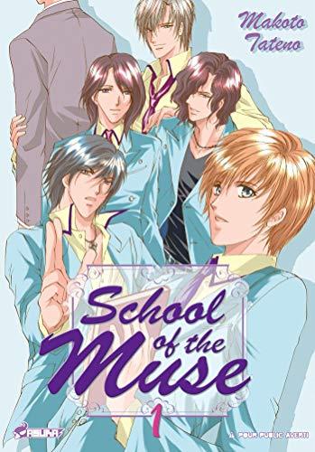 SCHOOL OF THE MUSE T.01: TATENO MAKOTO