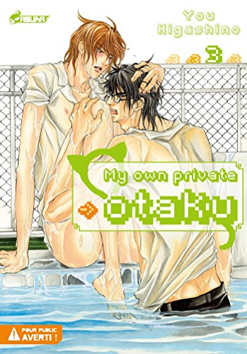 9782820306319: My own private otaku, Tome 3 :