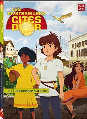 9782820307897: Les mystérieuses cités d'or, Tome 1 : De Barcelone à la Chine
