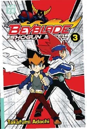 9782820315625: Beyblade Shogun Steel, Tome 3 :